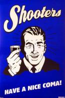 Shooters - Coma placuta